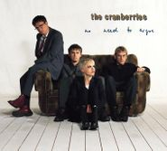 The Cranberries, No Need To Argue [Deluxe Edition] (CD)
