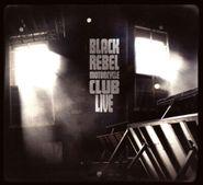 Black Rebel Motorcycle Club, Live (CD)
