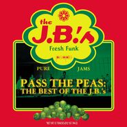 The J.B.'s, Pass The Peas: The Best Of The J.B.'s (CD)