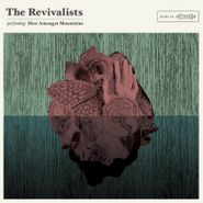 The Revivalists, Men Amongst Mountains (LP)