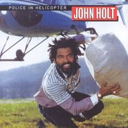 John Holt, Police In Helicopter (CD)