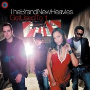 The Brand New Heavies, Get Used to It (CD)