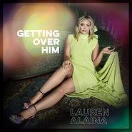 Lauren Alaina, Getting Over Him (CD)