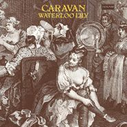 Caravan, Waterloo Lily (LP)