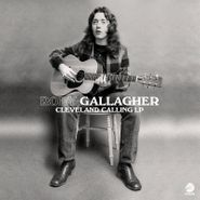 Rory Gallagher, Cleveland Calling LP [Record Store Day] (LP)