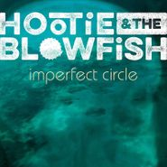 Hootie & The Blowfish, Imperfect Circle (CD)