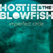 Hootie & The Blowfish, Imperfect Circle (LP)