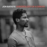 Jon Batiste, Chronology Of A Dream: Live At The Village Vanguard [Black Friday] (LP)