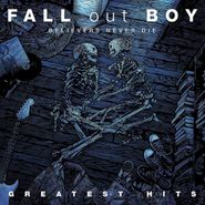 Fall Out Boy, Believers Never Die: Greatest Hits (LP)