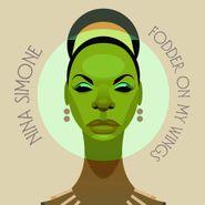 Nina Simone, Fodder On My Wings (CD)