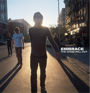 Embrace, The Good Will Out (LP)