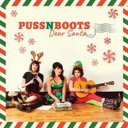Puss N Boots, Dear Santa... (LP)