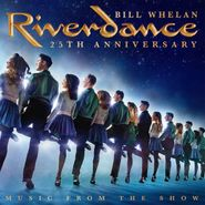 Bill Whelan, Riverdance 25th Anniversary: Music From The Show (LP)