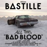Bastille, All This Bad Blood [Record Store Day] (LP)