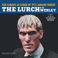 """Ted Cassidy, The Lurch / Wesley [Record Store Day] (7"""")"""