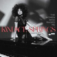 Kandace Springs, The Women Who Raised Me (LP)
