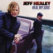 Jeff Healey, Heal My Soul [Deluxe Edition] (CD)