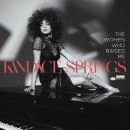 Kandace Springs, The Women Who Raised Me (CD)