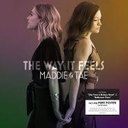 Maddie & Tae, The Way It Feels (CD)