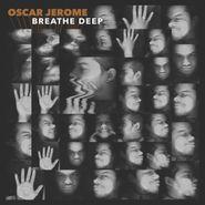 Oscar Jerome, Breathe Deep (CD)