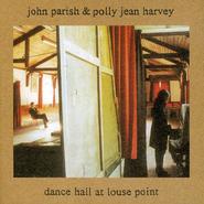 John Parish, Dance Hall At Louse Point (LP)