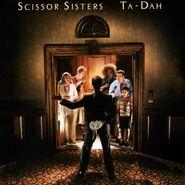 Scissor Sisters, Ta-Dah (CD)
