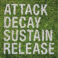 Simian Mobile Disco, Attack Decay Sustain Release (LP)