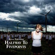 Anna Ternheim, Halfway To Fivepoint (CD)