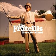 The Fratellis, Here We Stand (CD)