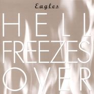 Eagles, Hell Freezes Over (CD)