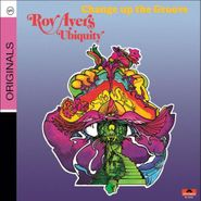 Roy Ayers Ubiquity, Change Up The Groove (CD)