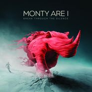 Monty Are I, Break Through The Silence (CD)