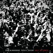 The Airborne Toxic Event, All At Once (CD)