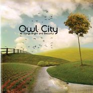 Owl City, All Things Bright And Beautiful (CD)