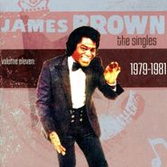 James Brown, The Singles Volume Eleven: 1979-1981 (CD)