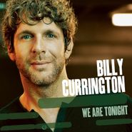 Billy Currington, We Are Tonight (CD)