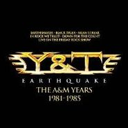 Y&T, Earthquake: The A&M Years 1981-1985 (CD)