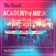 The Band, Live At The Academy Of Music 1971 (CD)