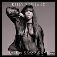 Kelly Rowland, Talk A Good Game [Deluxe Edition] (CD)