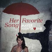 "Mayer Hawthorne, Her Favorite Song (12"")"