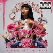 Natalia Kills, Trouble (CD)
