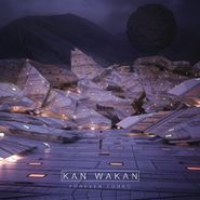 Kan Wakan, Forever Found EP (LP)