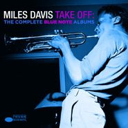 Miles Davis, Take Off: The Complete Blue Note Albums (CD)