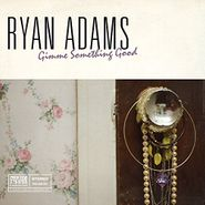 "Ryan Adams, Gimme Something Good / Aching For More (7"")"