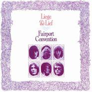 Fairport Convention, Liege & Lief [European 180 Gram Vinyl] (LP)