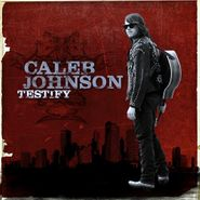 Caleb Johnson, Testify (CD)
