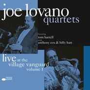 Joe Lovano, Quartets - Live At The Village Vanguard Volume 1 (LP)