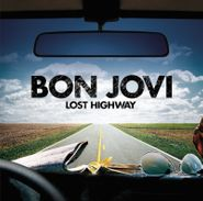 Bon Jovi, Lost Highway [180 Gram Vinyl] (LP)