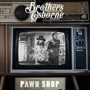 Brothers Osborne, Pawn Shop (CD)