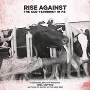 """Rise Against, The Eco-Terrorist In Me [Record Store Day] (7"""")"""